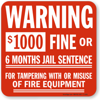 Warning $1000 Fine For Tampering Sign