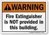 Fire Extinguisher Is Not Provided ANSI Warning Sign