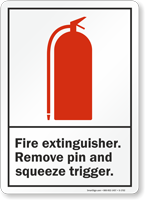Fire Extinguisher Remove Pin Sign