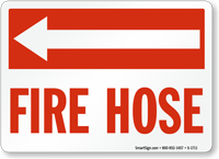 Fire Hose (with Arrow Left) Sign