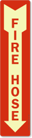 Fire Hose Sign (with Arrow)