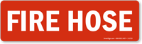 Fire Hose Sign (white on red) Sign (horizontal)