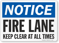 Notice Fire Lane Keep Clear Sign