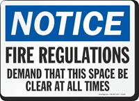Notice Fire Regulations Demand Sign