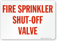 Fire Sprinkler Shut Off Valve Sign