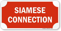 Fire Sprinkler Siamese Connection Sign