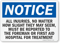 Injuries, No Matter How Slight, Report Sign