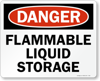 Flammable Liquid Storage Danger Sign