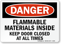 Danger Flammable Materials Inside Keep Door Closed Sign
