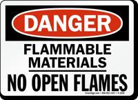 Danger Flammable Materials No Open Flames Sign