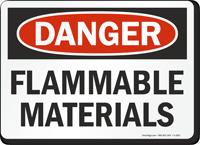 Danger Flammable Materials Sign