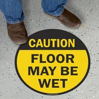 Floor May Be Wet Caution Floor Sign