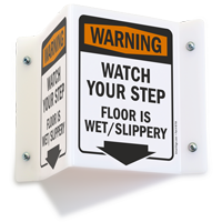 Watch Your Step Floor Is Wet Slippery Sign