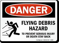 Flying Debris Hazard Prevent Injury Sign