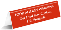 Food May Contain Fish Products Tent Sign