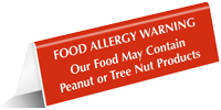 Food May Contain Peanut Tree Nut Tent Sign