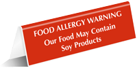 Food May Contain Soy Products Tent Sign