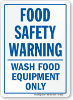 Food Safety Warning: Wash Food Equipment Only Sign