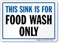 Sink is For Food Wash Only Sign