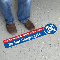 For The Health And Safety Do Not Congregate Floor Sign