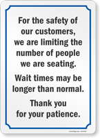 For The Safety Of Customers Limiting Number Of People Sign