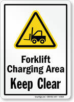 Forklift Charging Area Keep Clear Sign