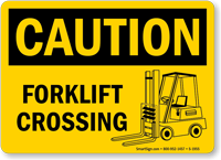 OSHA Caution Forklift Crossing Sign