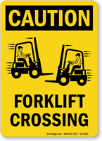 Forklift Crossing OSHA Caution Sign