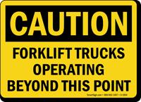 Caution Forklift Trucks Operating OSHA Caution Sign