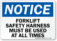 Notice Forklift Safety Harness Sign