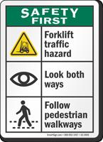 Forklift Traffic Hazard Look Both Ways Safety First Sign