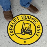 Forklift Traffic Only Floor Sign