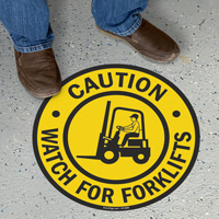 Caution Watch For Forklifts Floor Sign