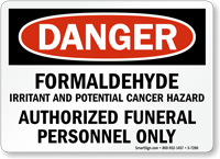 Formaldehyde Authorized Funeral Personnel Only OSHA Danger Sign