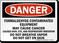 Formaldehyde Contaminated Equipment OSHA Danger Sign