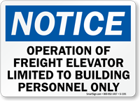 Notice Freight Elevator Use Limited Sign
