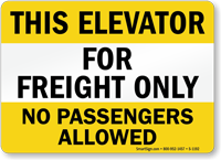 Elevator Freight Only No Passengers Sign