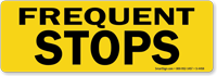 Frequent Stops Sign
