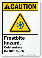 Frostbite Hazard Do Not Touch Sign