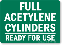 Full Acetylene Cylinders Ready Sign