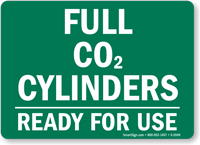 Full CO2 Cylinders Ready Sign