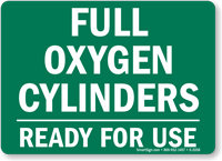 Full Oxygen Cylinders Ready Sign