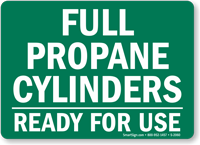 Full Propane Cylinders Ready Sign