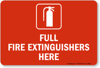 Full Fire Extinguishers Here Fire Extinguisher Sign