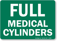 Full Medical Cylinders Sign