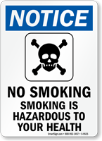 Smoking is Hazardous to Your Health Sign