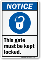 Gate Must Be Kept Locked Sign