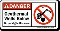 Geothermal Wells Below Do Not Dig Danger Sign