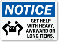 Get Help With Heavy Awkward Long Items Sign