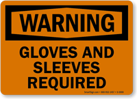 Gloves And Sleeves Required Warning Sign